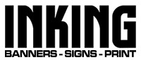 INKING-Signs-Banners and Print in San Antonio Texas.
